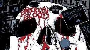 Brooklyn Blood Graphic Novel